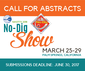 Call for Abstracts: NASTT's 2018 No-Dig Show