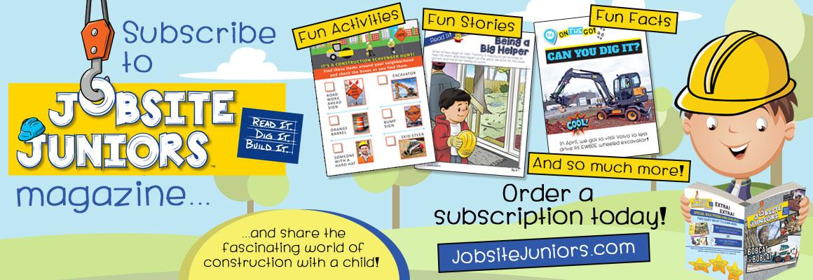 Jobsite Juniors™ | Read It. Dig It. Build It. | Order a subscription today!