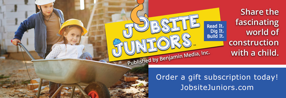 Jobsite Juniors™ | Read It. Dig It. Build It. | Order a gift subscription today!